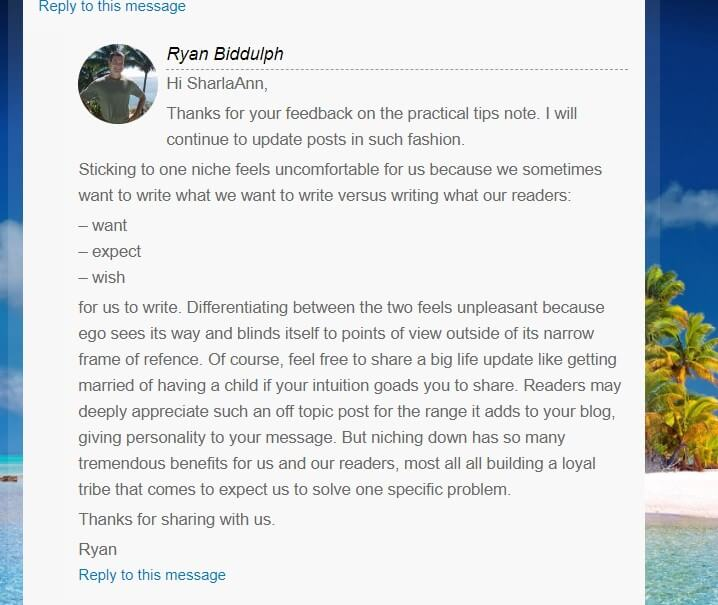 Ryan from www.bloggingfromparadise.com responding to my comment